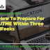 How To Prepare For UTME within three weeks