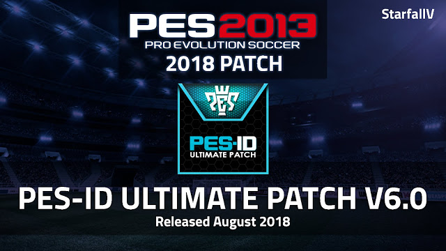 [PES 2013] PES-ID Ultimate Patch v6.0 AIO [2018/2019 Season]