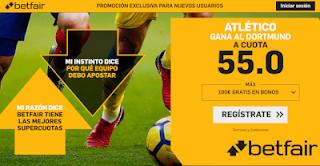 betfair supercuota champions Atlético gana al Dortmund 6 noviembre