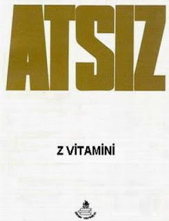 Hüseyin Nihal Atsız - Z Vitamini