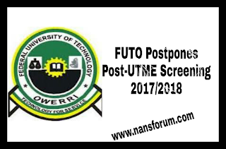 Image for FUTO Postpones Post-UTME Screening 2017/2018