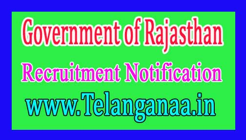 Government of Rajasthan Recruitment Notification 2017