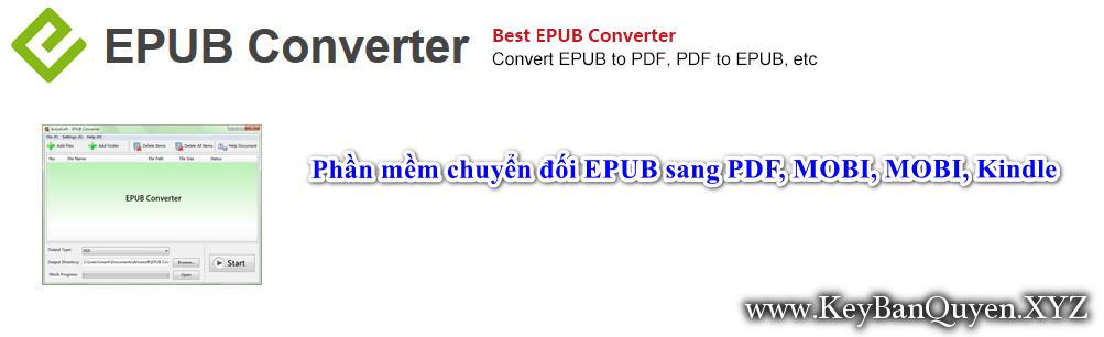 ePub Converter 3.17.1023.377 Full Key Download, Phần mềm chuyển đối EPUB sang PDF, MOBI, MOBI, Kindle