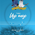 Sigag Lauren - Uyo Meyo (Sigag Lauren Remix) | Download Music