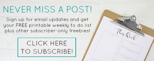 Sign up for email updates! Get the latest projects and inspiration directly in your inbox. Get your FREE printable weekly to do list plus other subscriber-only freebies!