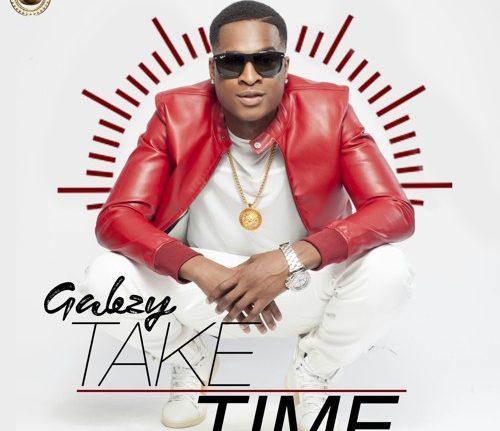Gabzy Take Time