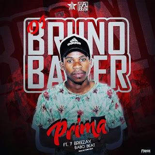 Dj Bruno Bawer feat Seven Breezay & Babo Beat - Prima