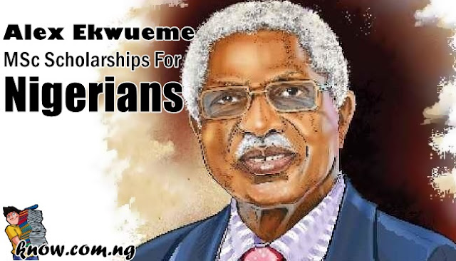Alex Ekwueme MSc Scholarships For Nigerians