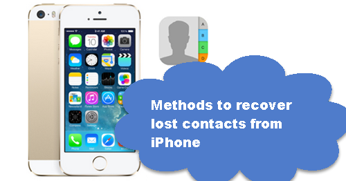 contacts disappeared from iphone 5s backup and recover iphone5 5s 5c data methods to recover 2719