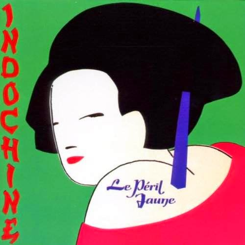 CD - Le Péril Jaune - Indochine