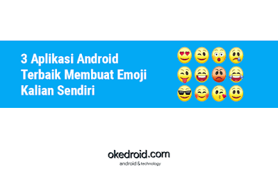 Aplikasi Membuat Emoji Emoticon Sticker Avatar Karakter Keyboard Android