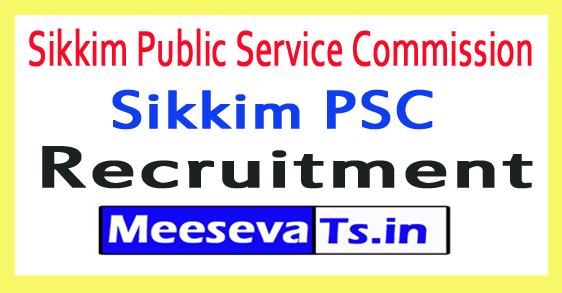 Sikkim Public Service Commission SPSC Recruitment Notification
