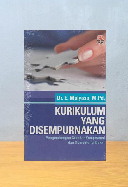 KURIKULUM YANG DISEMPURNAKAN, H.E. Mulyasa