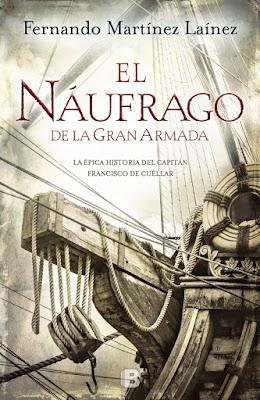 El náufrago de la Gran Armada - Fernando Martínez Laínez (2015)