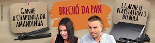 Promoção Brechó da Pan para ganhar Playstation e 1 Chapinha