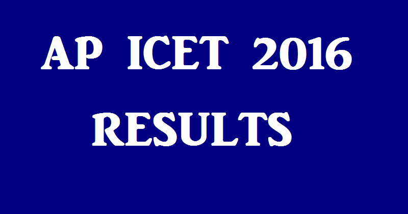 AP ICET Result 2016 Andhra Pradesh Integrated Common Entrance Test Merit list apicet.nic.in AP ICET Result 2016 Integrated Common Entrance Test Andhra Pradesh results Rank card Cut off marks Merit list Counselling dates can download official website apicet.nic.in./2016/05/ap-icet-result-2016-andhra-pradesh-integrated-common-entrance-test-merit-list.html