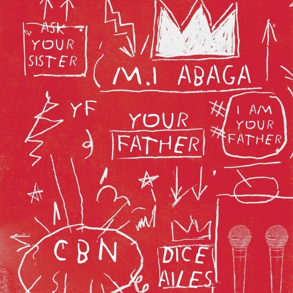 M.I-Abaga-Your-Father