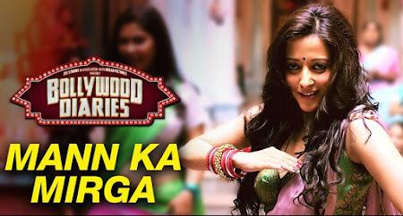 Mann ka Mirga - Bollywood Diaries (2016)