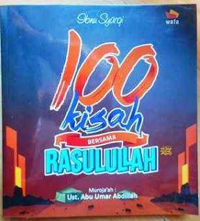 100 KISAH BERSAMA RASULULLAH