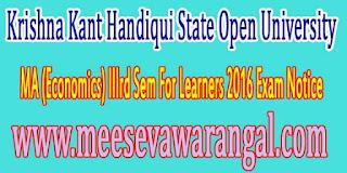 Krishna Kant Handiqui State Open University MA (Economics) IIIrd Sem For Learners 2016 Exam Notice