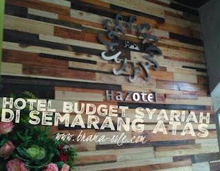 Hazotel Semarang. Hotel Budget Syariah Di Semarang Atas.