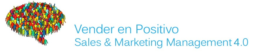 Vender en Positivo | Marketing y Ventas 4.0 para entornos B2B