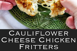 Cauliflower Cheese Chicken Fritters