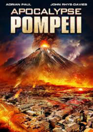 Apocalypse Pompeii (2014) Full Movie 1080p Dual Audio Hindi English