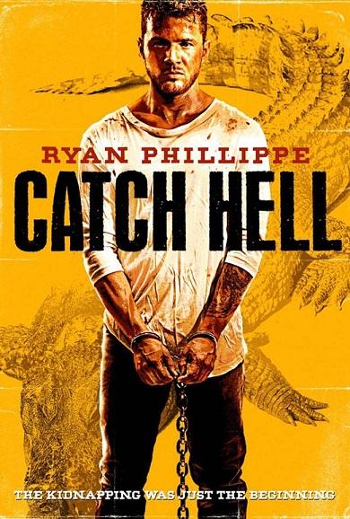 دانلود رایگان فیلم با خونسردی بکش (2014) Catch Hell  با دوبله فارسی و بدون سانسور