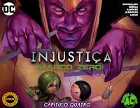 Injustiça - Marco Zero #4