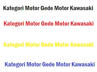 Big Bike Motor Kawasaki di Indonesia