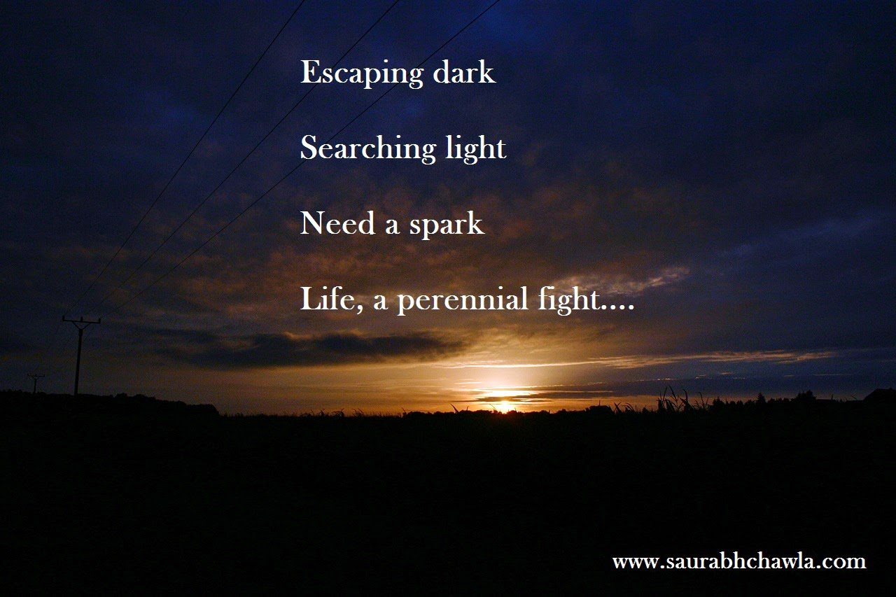 Life is a fight which is endless....