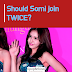 [POLL] Should Somi join TWICE?
