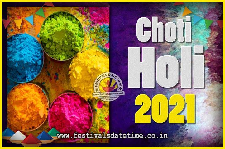 Holi 2021 Date In India Calendar 2021 Choti Holi Puja Date & Time, 2021 Choti Holi Calendar