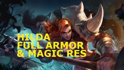 kita kembali lagi ke pembahasan game Mobile Legend ya Build Hilda Full Armor dan Magic RES 100% GG