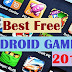 Best Android Games For 2019 Which are Available Free