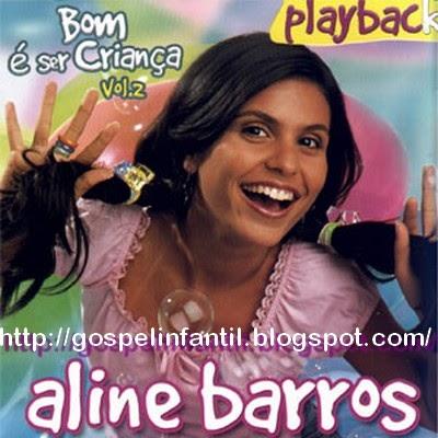 BARROS ALINE INFANTIL CIA GOSPEL DVD 3 E BAIXAR