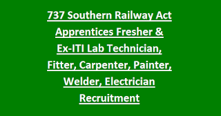 737 Southern Railway Act Apprentices Fresher & Ex-ITI Lab Technician, Fitter, Carpenter, Painter, Welder, Electrician Recruitment