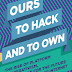 Ours to Hack and to Own, book review: Towards a fairer internet economy