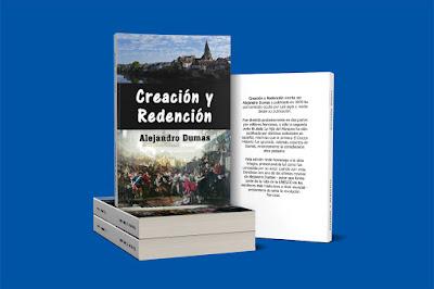 Creacion y Redencion Alejandro Dumas