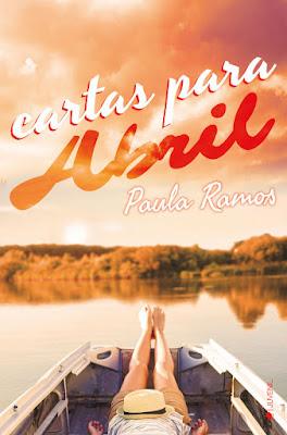 CARTAS PARA ABRIL. Paula Ramos (Ediciones Kiwi - 13 Marzo 2017) PORTADA JUVENIL ROMANTICA