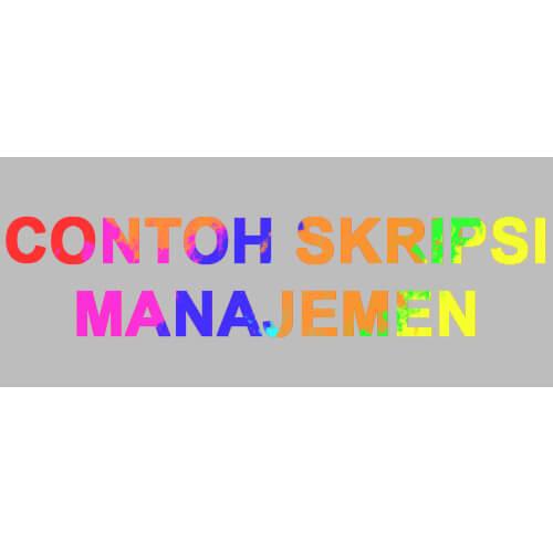 Contoh Skripsi Manajemen Sumber Daya Manusia - Kumpulan ...