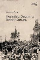 http://hasanozan62.blogspot.ch/2014/09/kesintisiz-devrim-ve-iktidar-sorunu.html