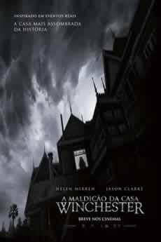 Baixar Filme A Maldição da Casa Winchester (2018) Dublado e Legendado Torrent Grátis