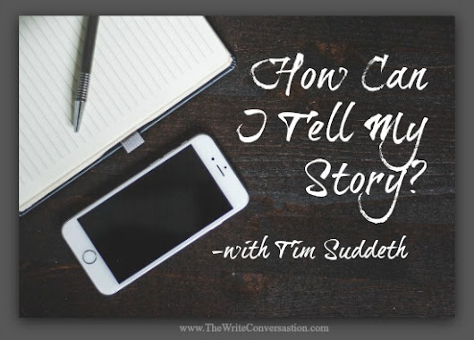 How Can I Tell My Story?