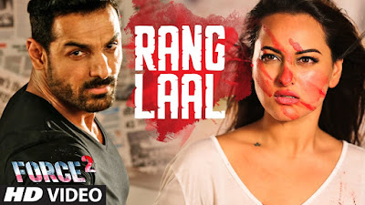 Rang Laal - India Strikes Back (Force 2) Video Song 480p 720p