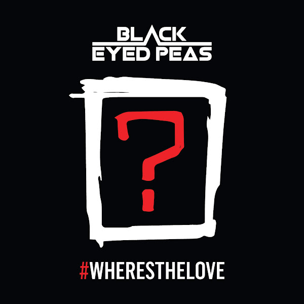 The Black Eyed Peas - #Wheresthelove (feat. The World) - Single Cover