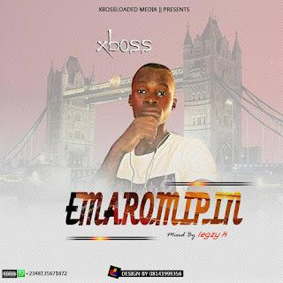"Music:""EMAROMIPIN"" by XBOSS"