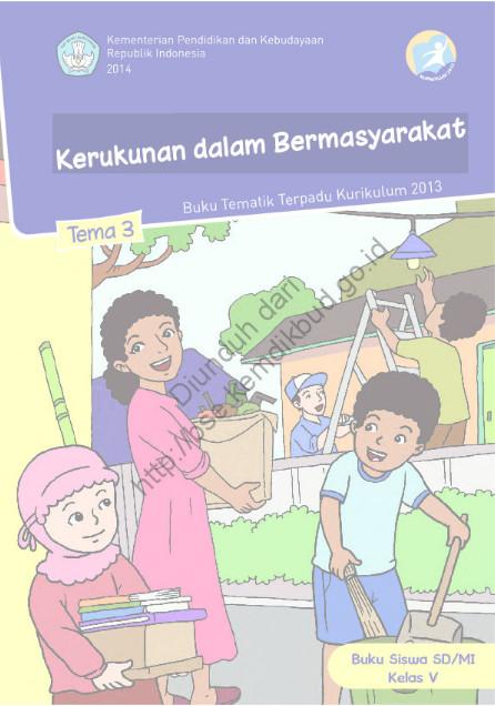 Download Buku Siswa Kurikulum 2013 SD Kelas 5 Kerukunan dalam Bermasyarakat