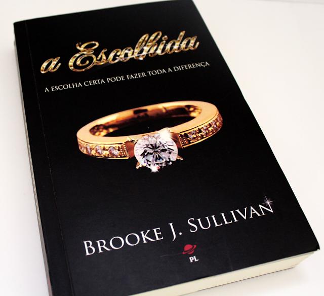 A Escolhida - Brooke J. Sullivan